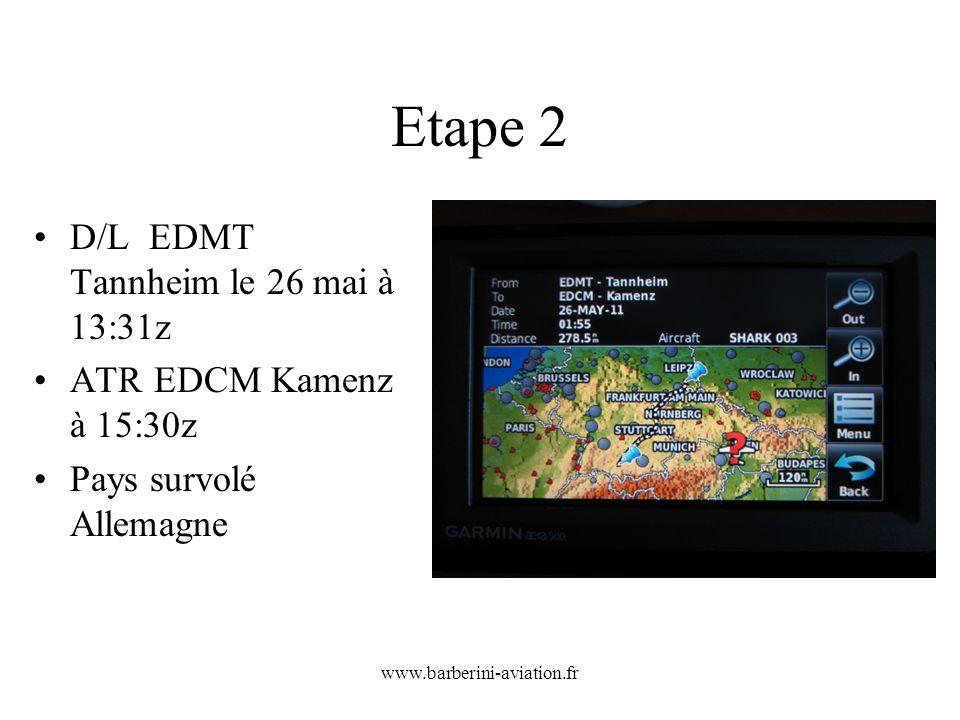 Etape 2 D/L EDMT Tannheim le 26 mai à 13:31z ATR EDCM Kamenz à 15:30z