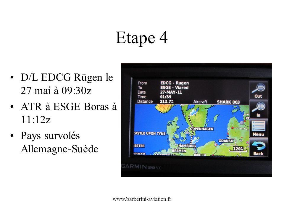 Etape 4 D/L EDCG Rügen le 27 mai à 09:30z ATR à ESGE Boras à 11:12z