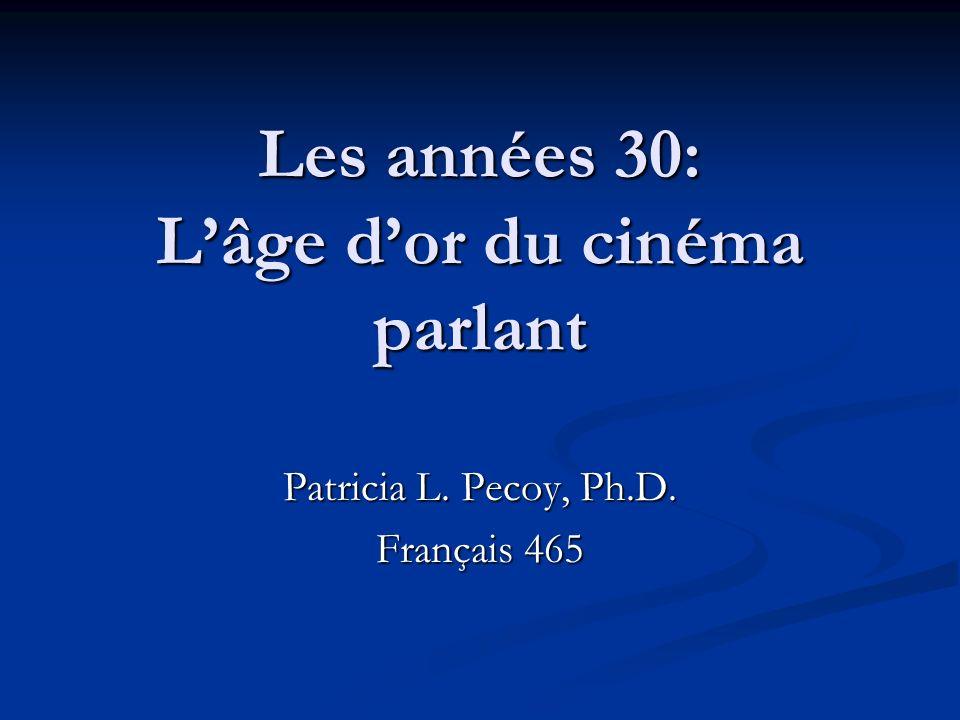 Les années 30: L'âge d'or du cinéma parlant