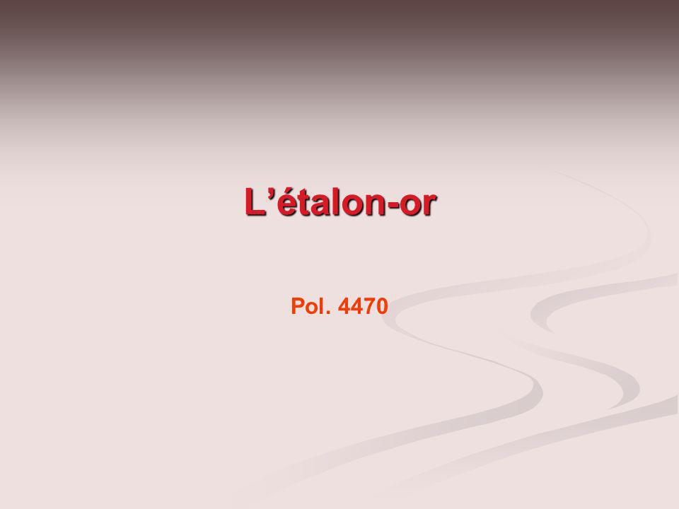L'étalon-or Pol. 4470