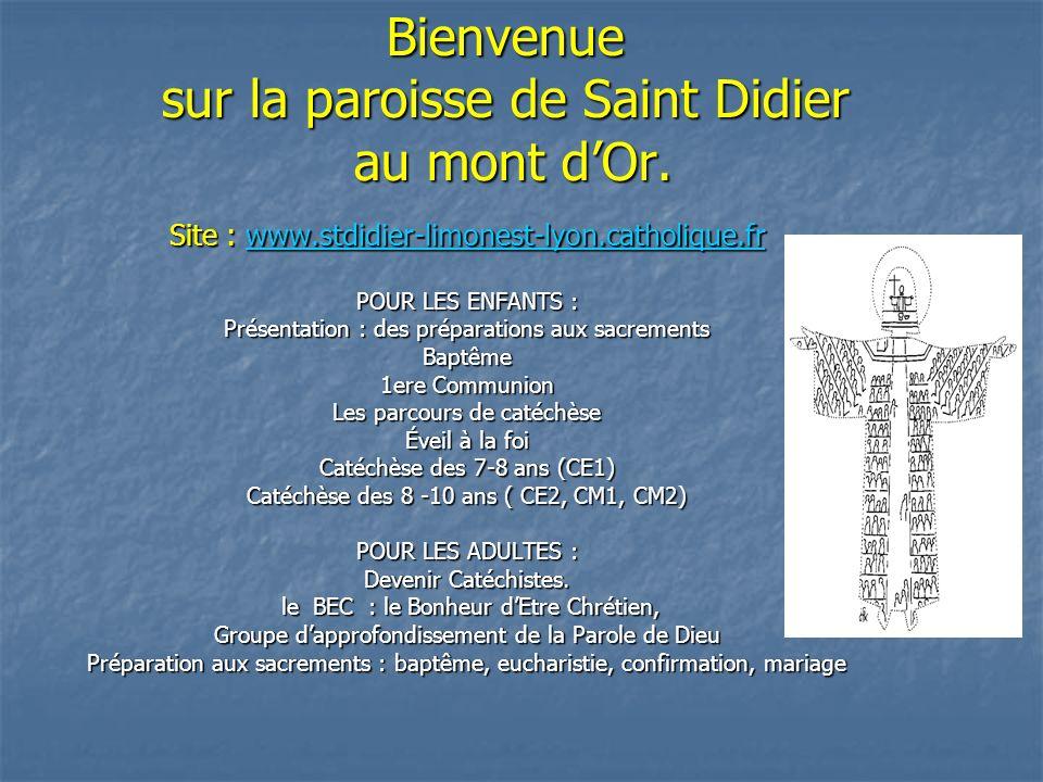Bienvenue sur la paroisse de Saint Didier au mont d'Or.