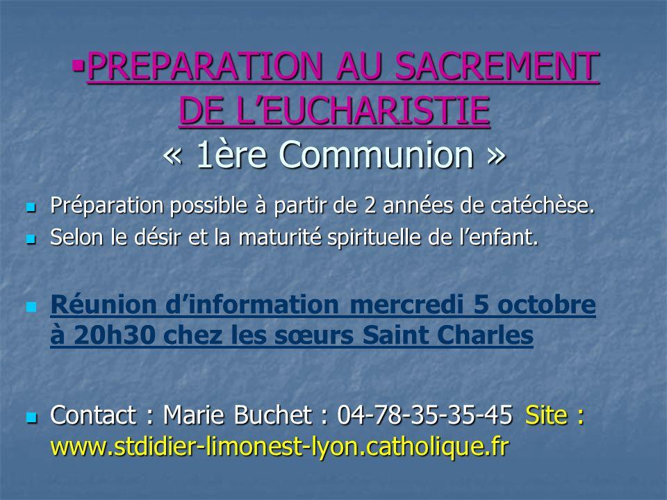 PREPARATION AU SACREMENT DE L'EUCHARISTIE « 1ère Communion »
