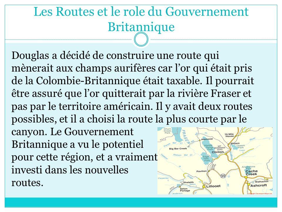 Les Routes et le role du Gouvernement Britannique