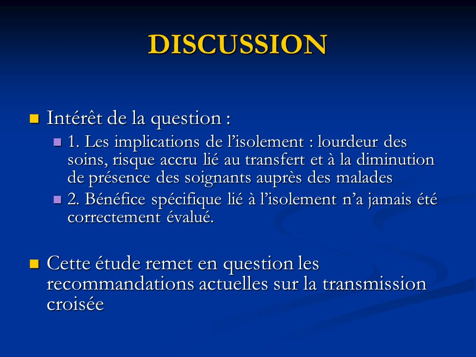 DISCUSSION Intérêt de la question :