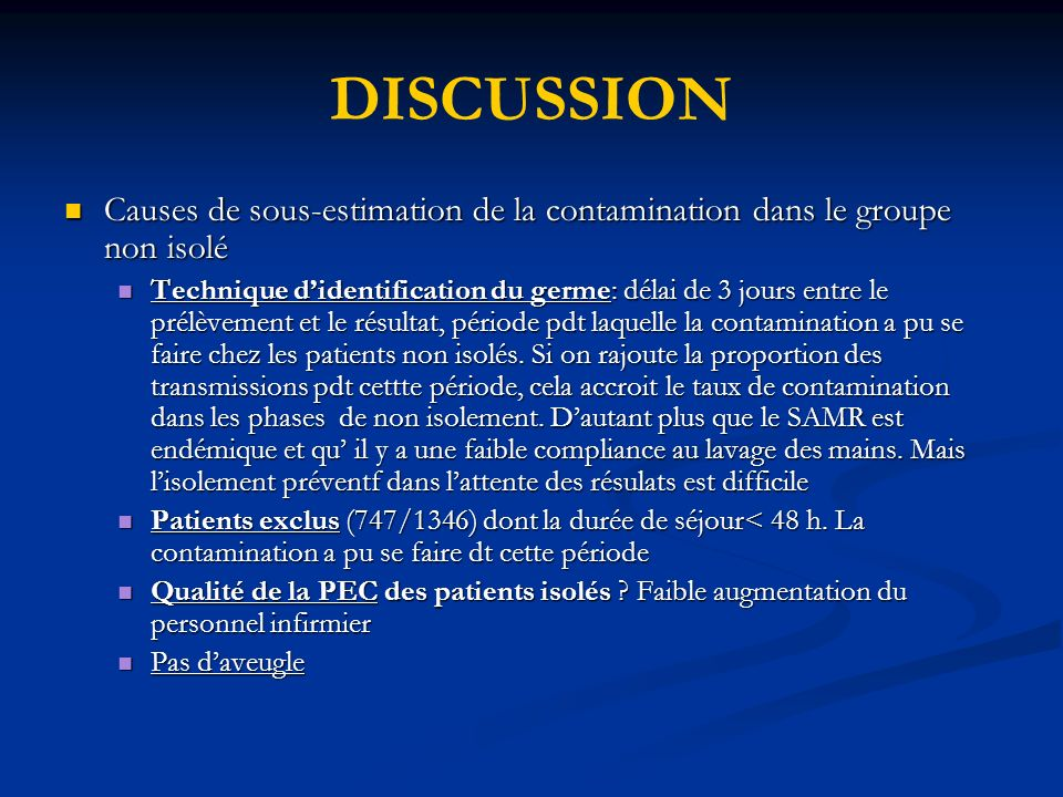 DISCUSSION Causes de sous-estimation de la contamination dans le groupe non isolé.