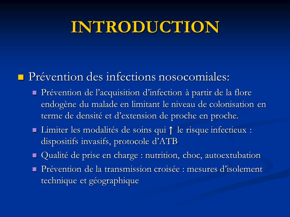 INTRODUCTION Prévention des infections nosocomiales: