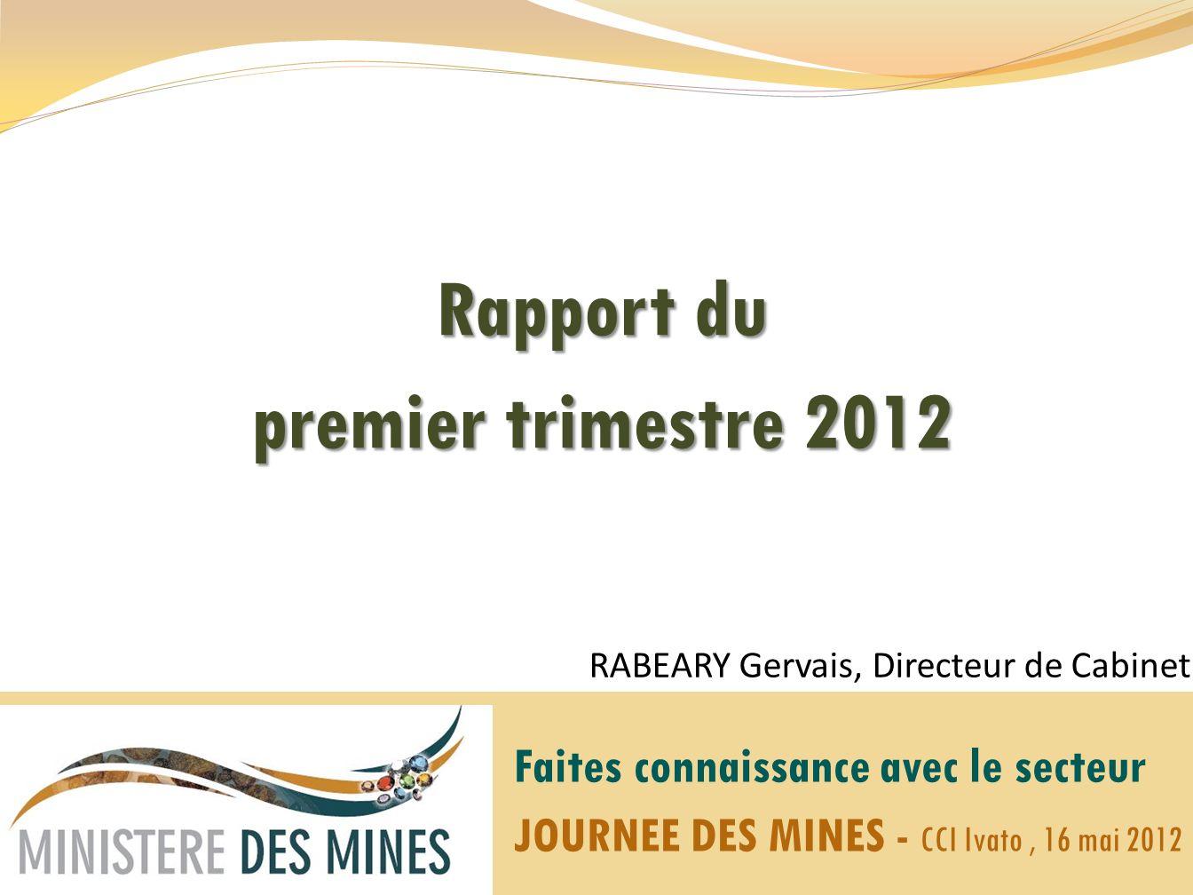 Rapport du premier trimestre 2012