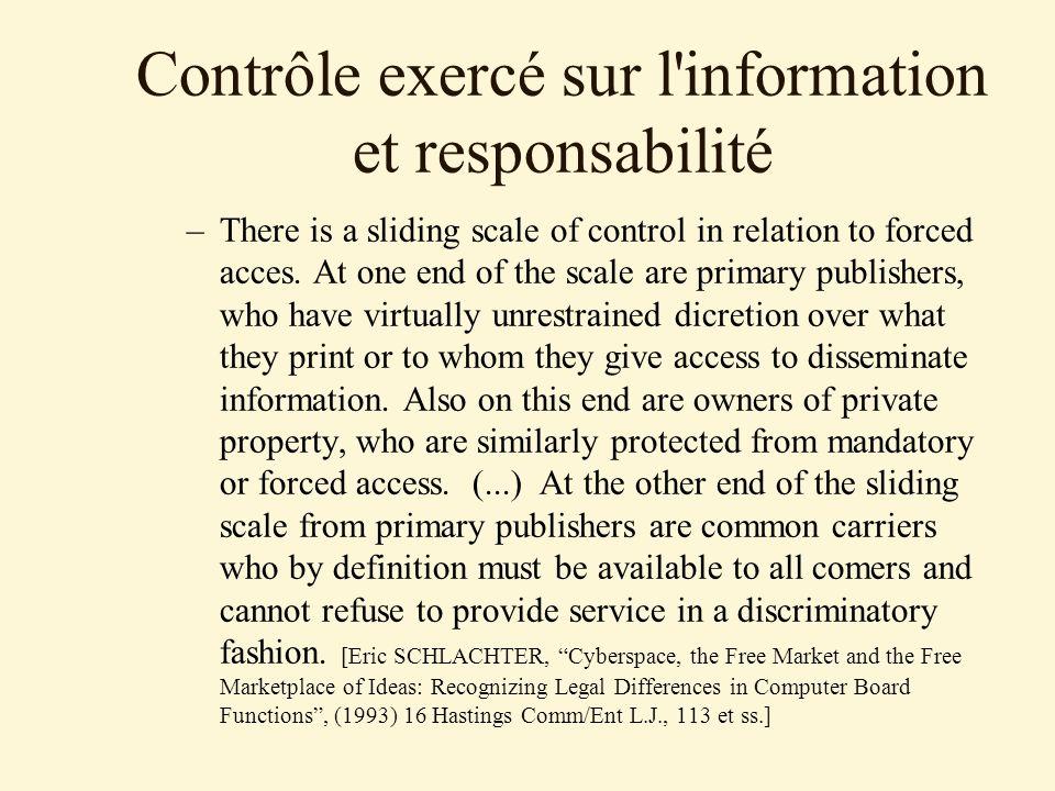 Contrôle exercé sur l information et responsabilité