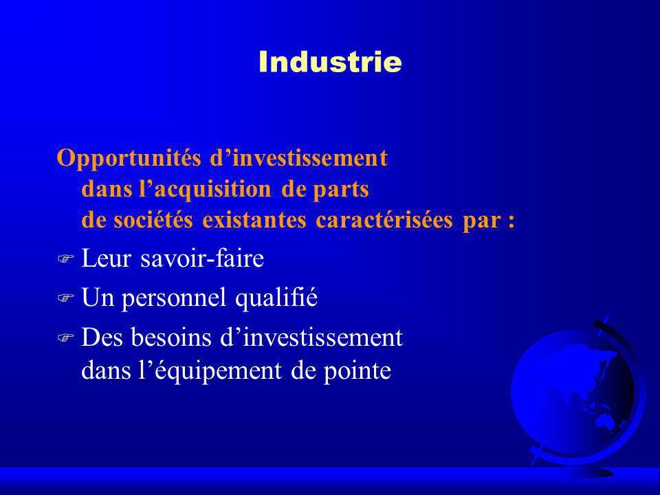 Industrie Leur savoir-faire Un personnel qualifié