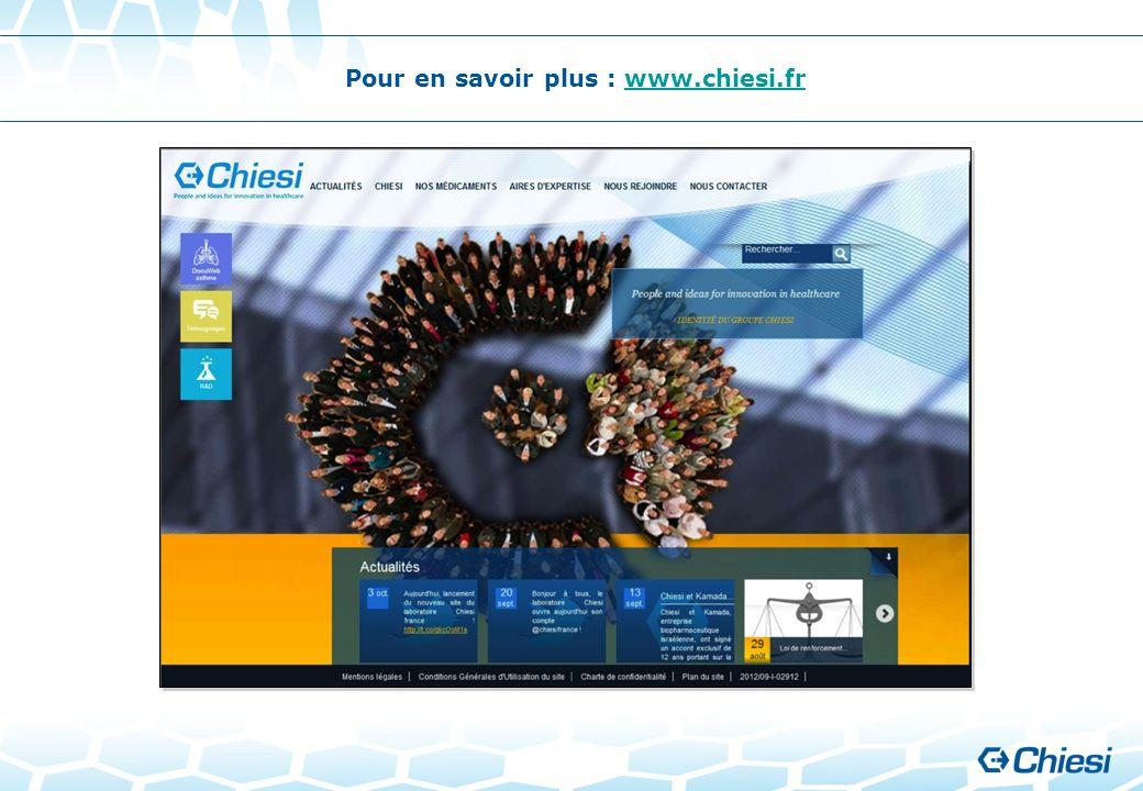 Pour en savoir plus : www.chiesi.fr
