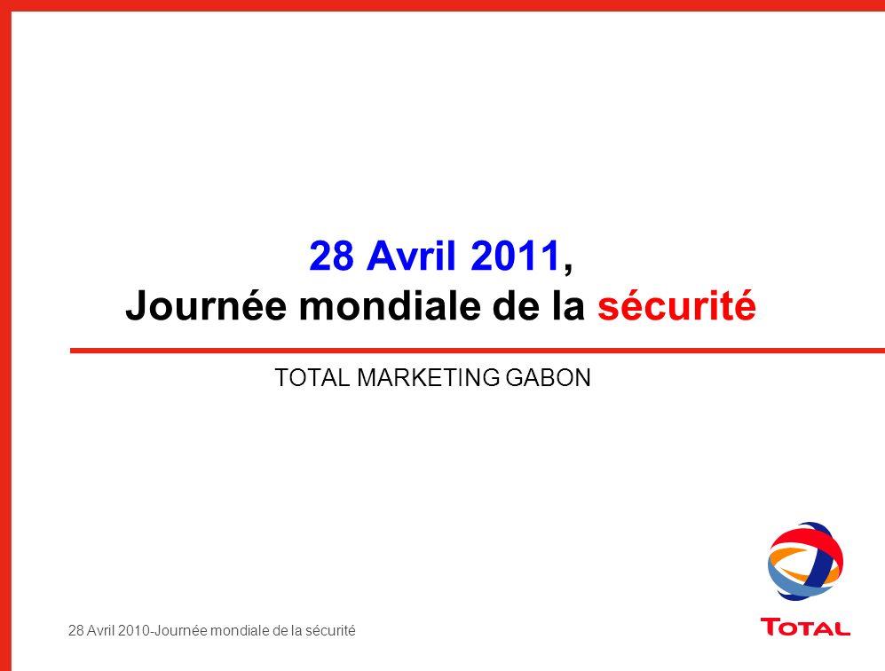 28 Avril 2011, Journée mondiale de la sécurité