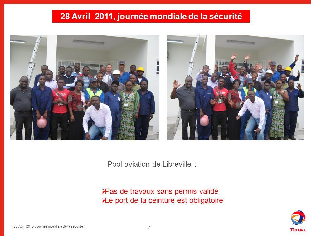 28 Avril 2010, journée mondiale de la sécurité