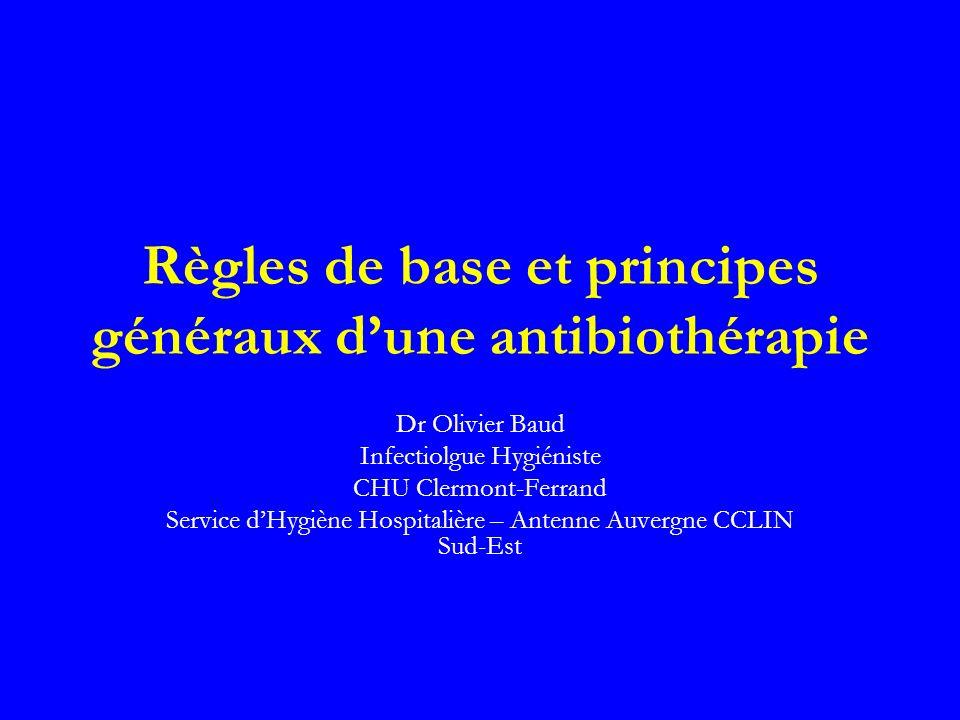 Règles de base et principes généraux d'une antibiothérapie