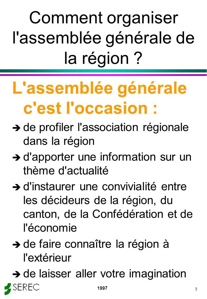 Comment organiser l assemblée générale de la région