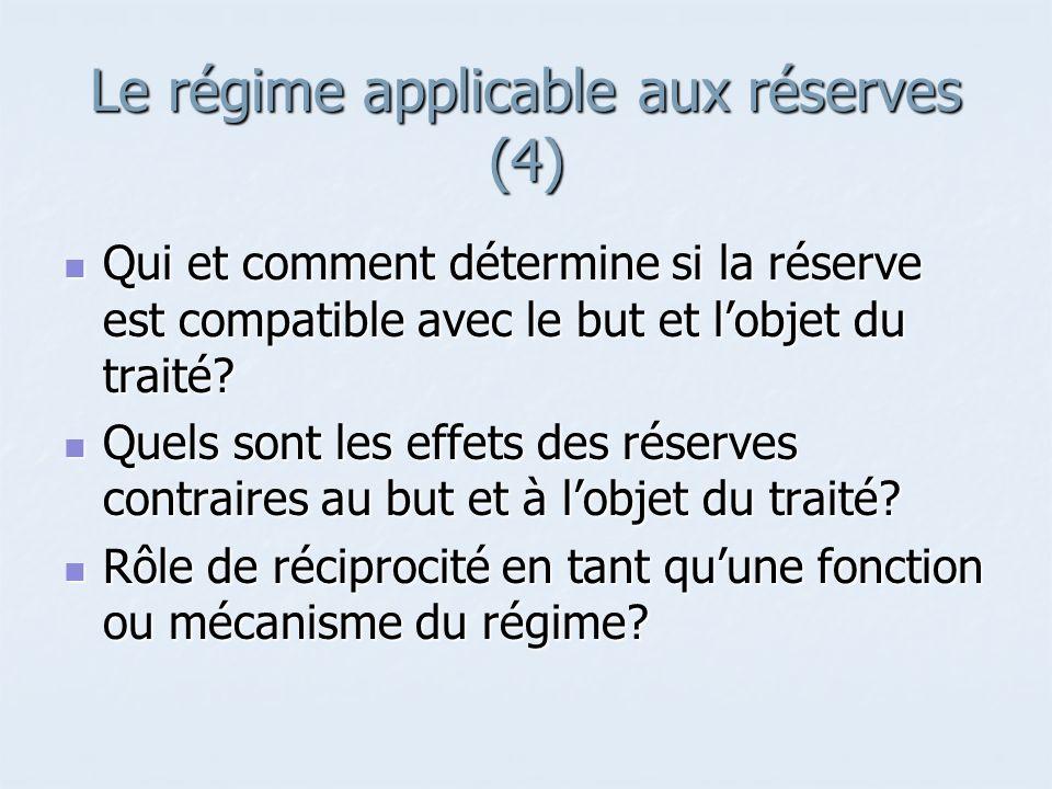 Le régime applicable aux réserves (4)