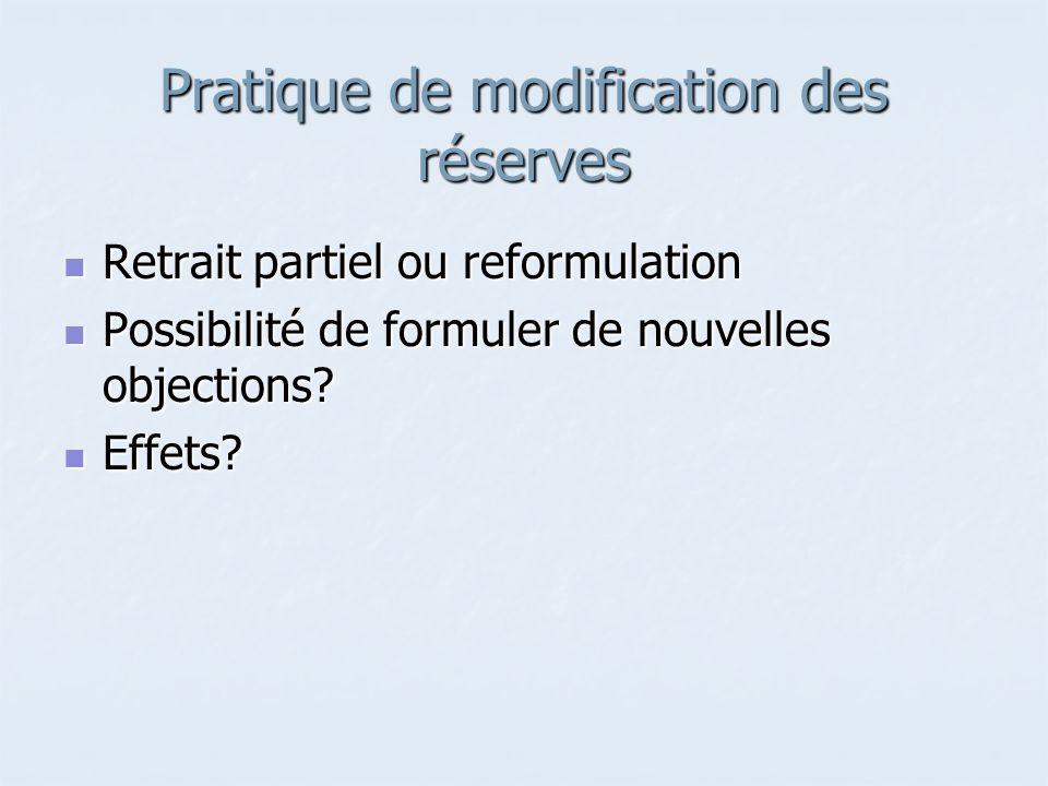 Pratique de modification des réserves