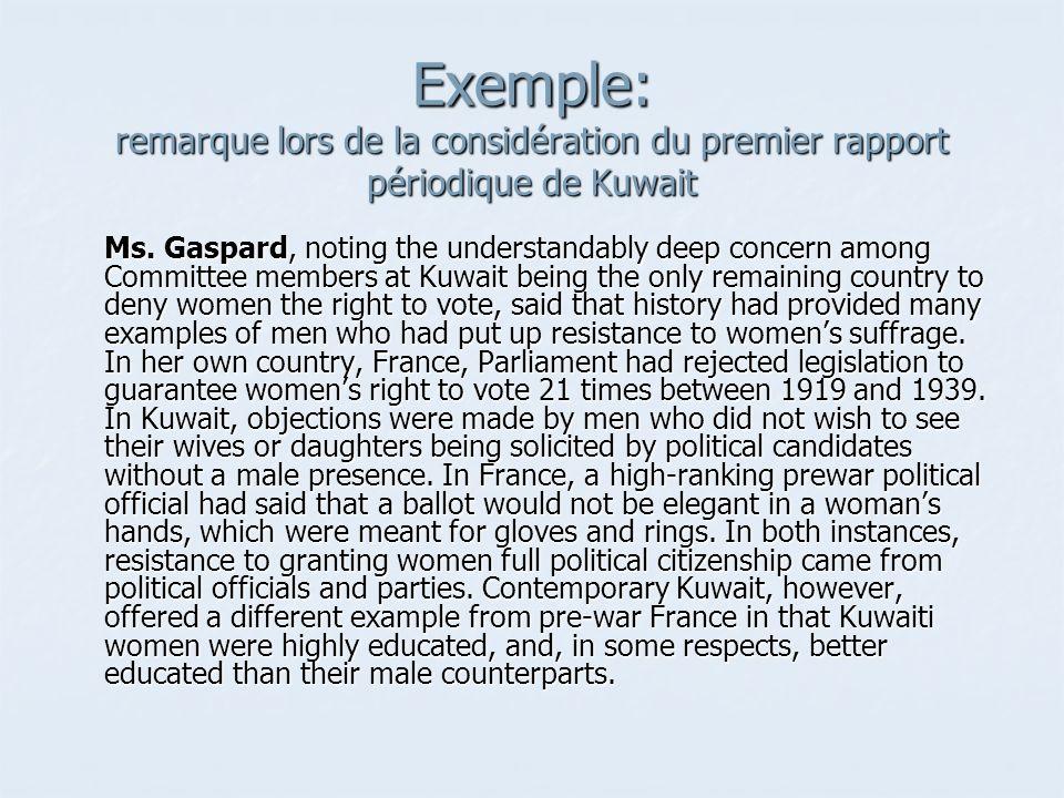Exemple: remarque lors de la considération du premier rapport périodique de Kuwait