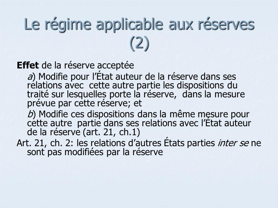 Le régime applicable aux réserves (2)