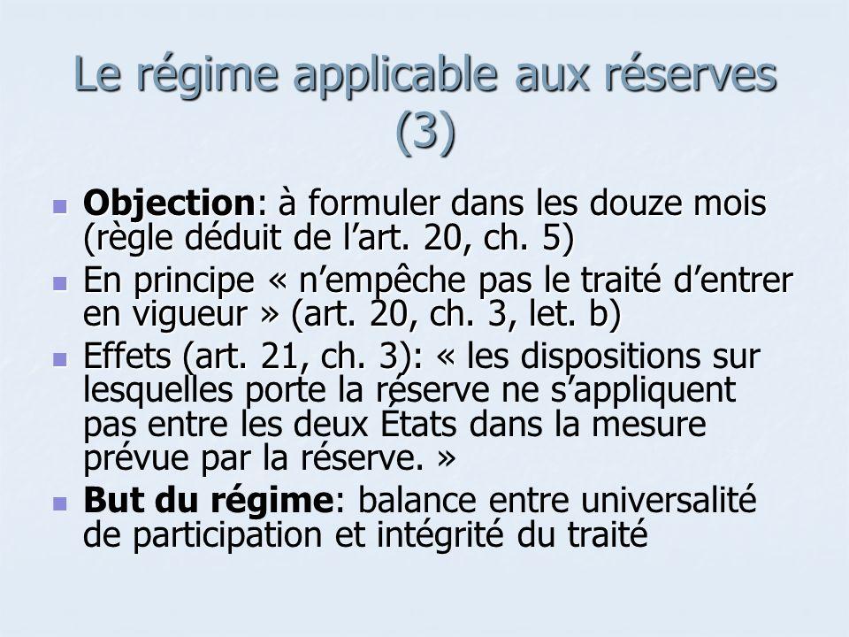 Le régime applicable aux réserves (3)