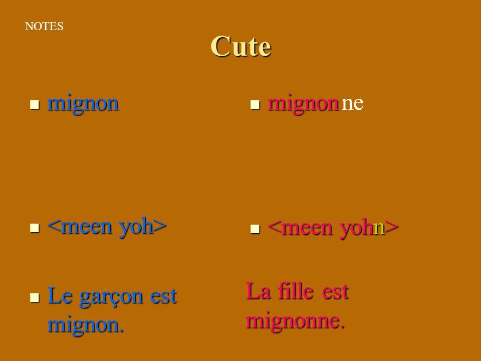 Cute mignon mignon ne <meen yoh> Le garçon est mignon.