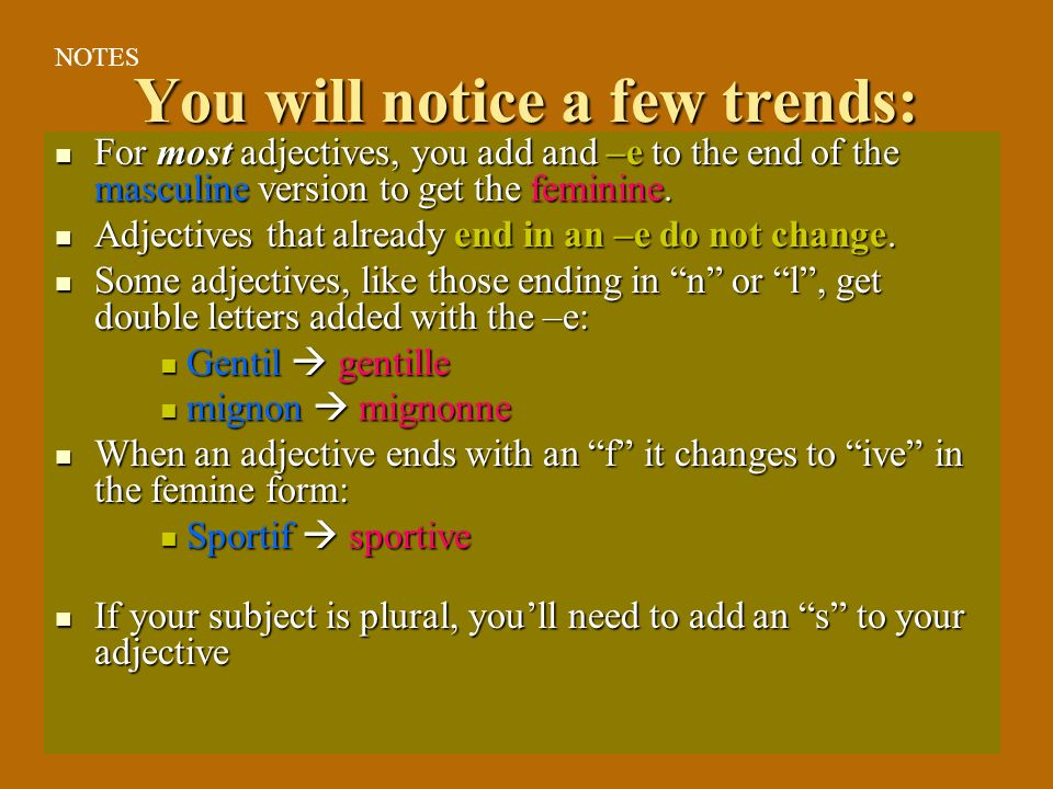You will notice a few trends: