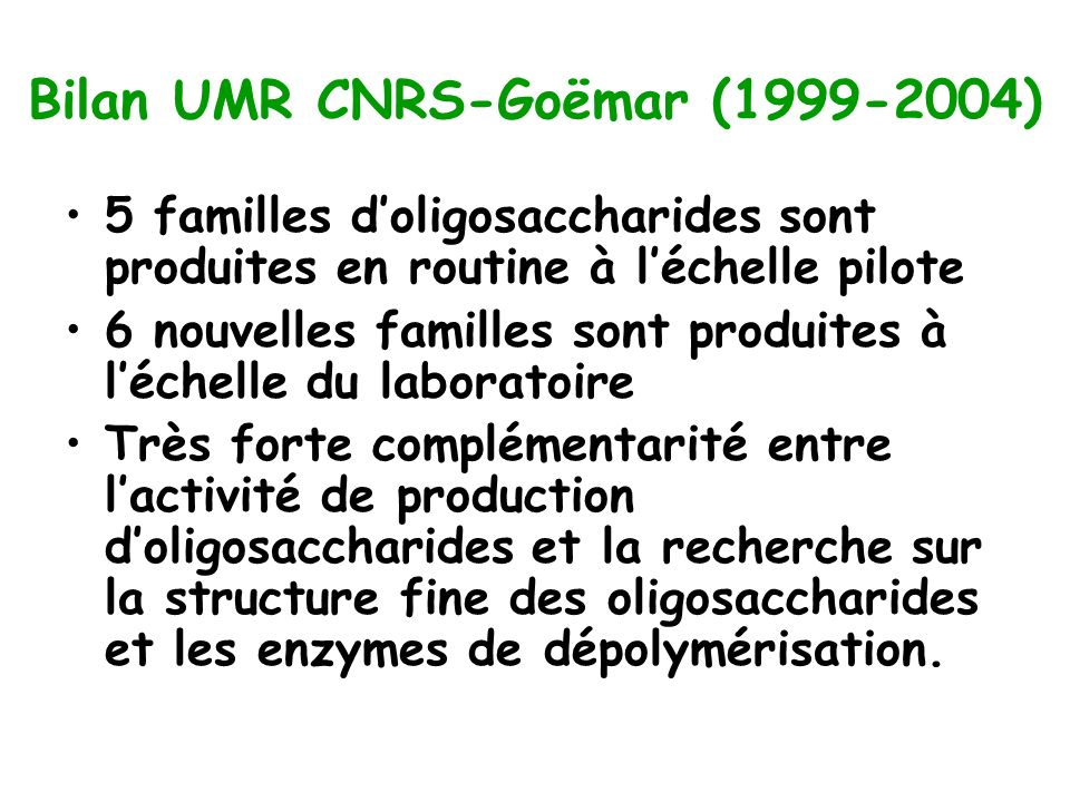 Bilan UMR CNRS-Goëmar (1999-2004)