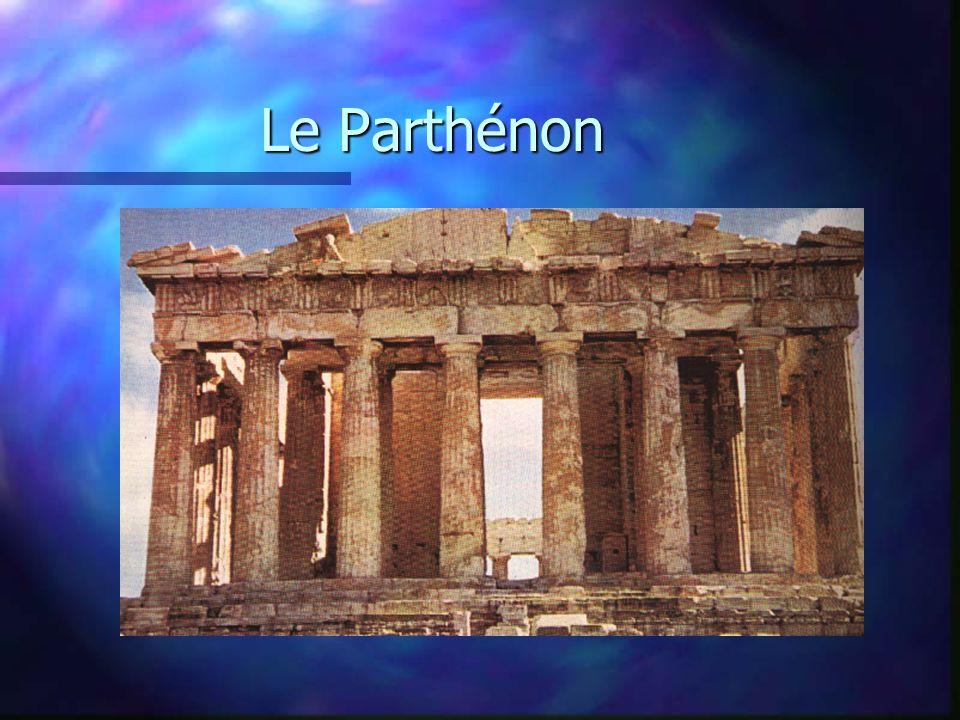 Le Parthénon Le Parthénon fut construit en 438 av. J.-C. par Iktinos et Kallikrates