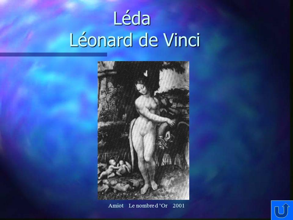 Léda Léonard de Vinci Amiot Le nombre d 'Or 2001