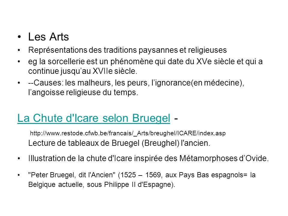 Les Arts Représentations des traditions paysannes et religieuses.
