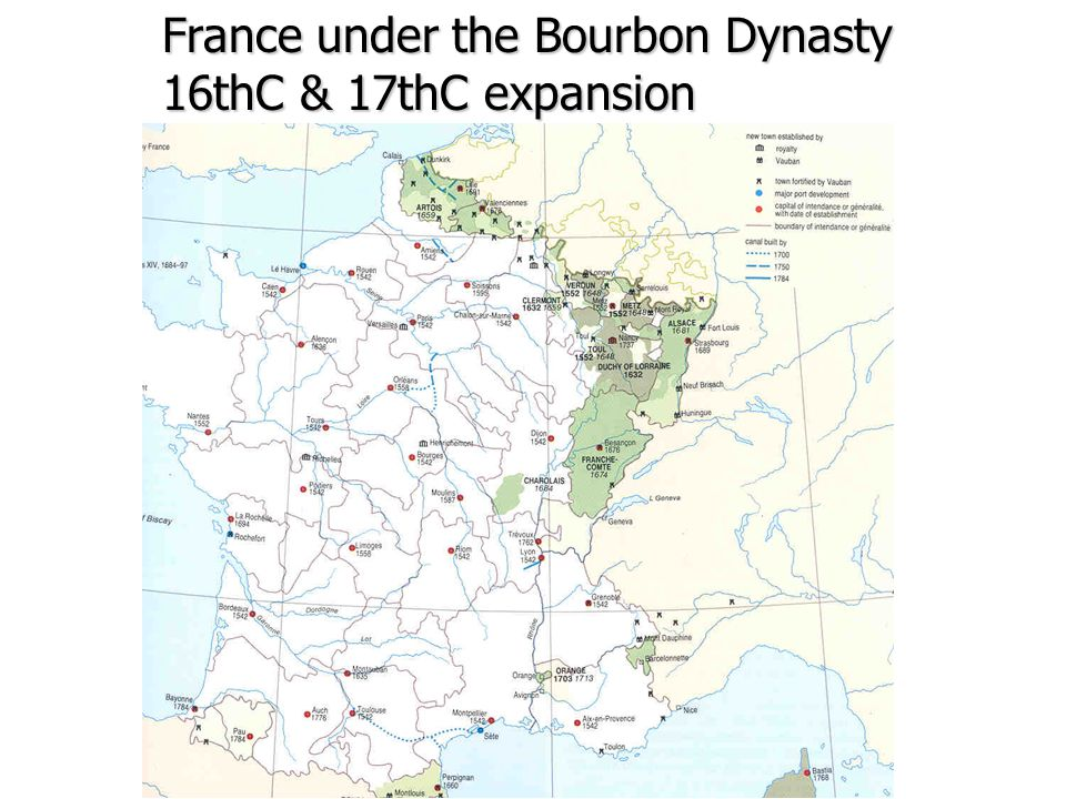 France under the Bourbon Dynasty 16thC & 17thC expansion