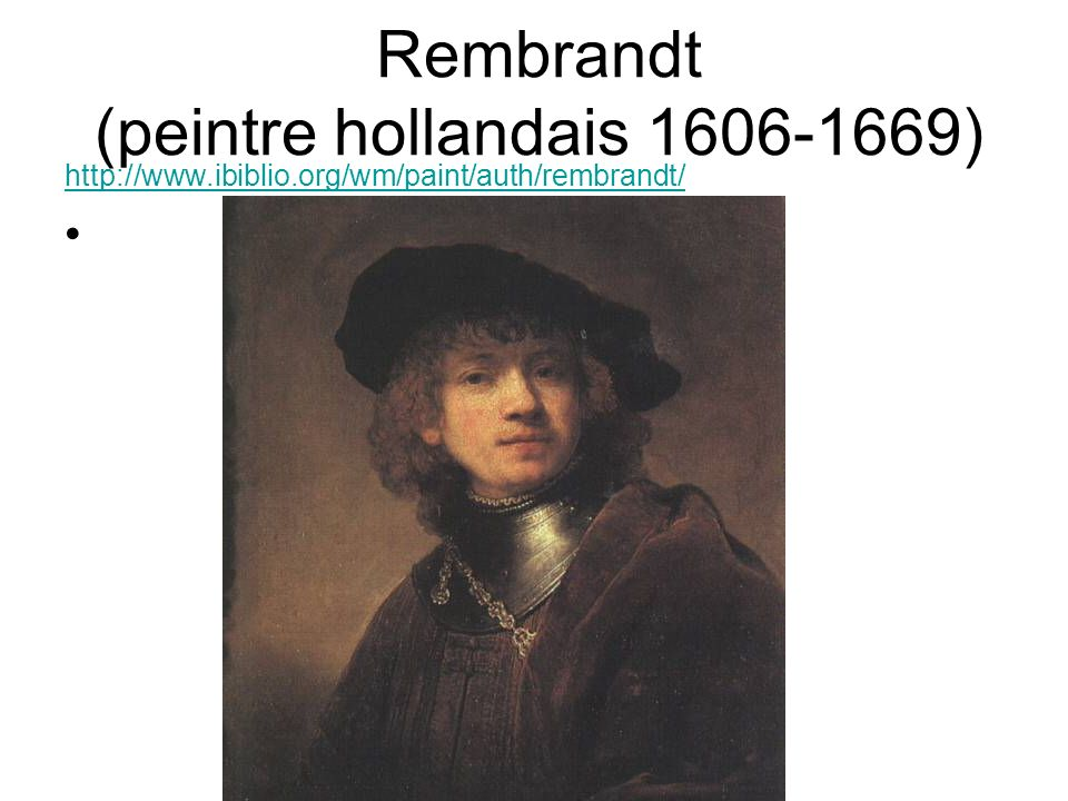 Rembrandt (peintre hollandais 1606-1669)