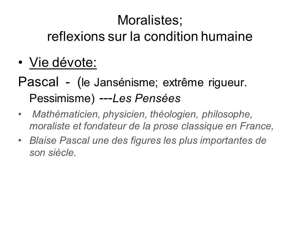 Moralistes; reflexions sur la condition humaine