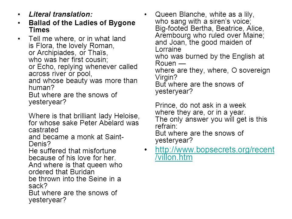 http://www.bopsecrets.org/recent/villon.htm Literal translation: