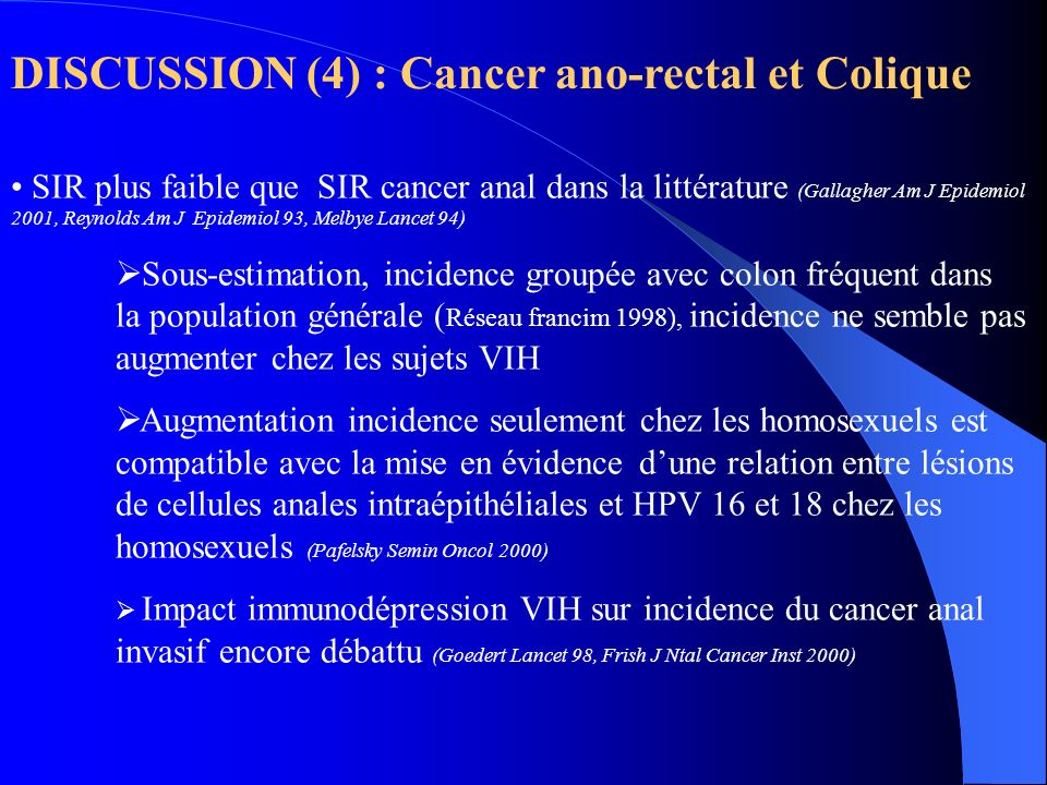 DISCUSSION (4) : Cancer ano-rectal et Colique