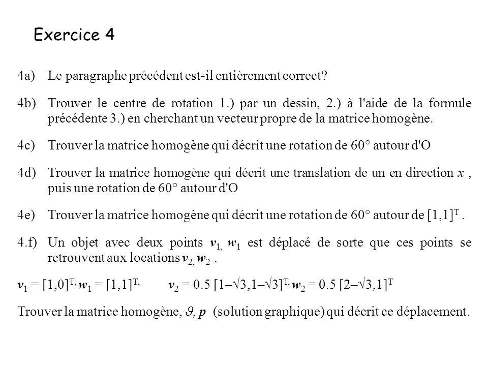 Exercice 4 4a) Le paragraphe précédent est-il entièrement correct
