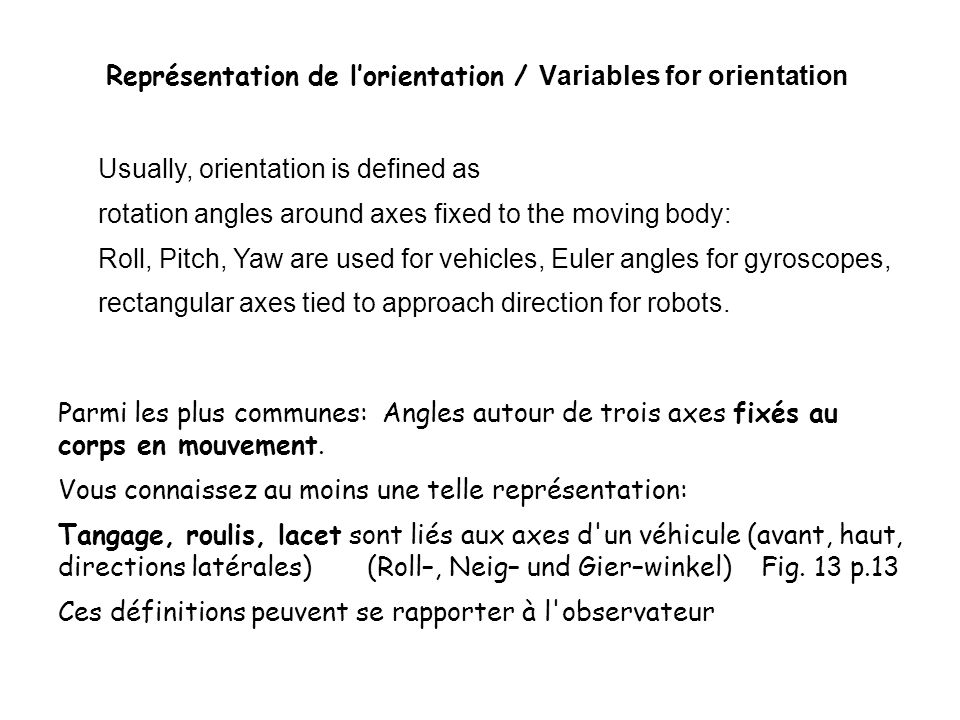 Représentation de l'orientation / Variables for orientation