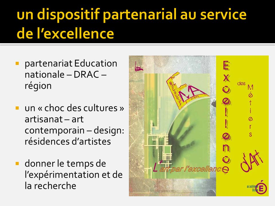un dispositif partenarial au service de l'excellence