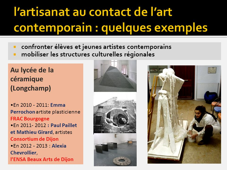 l'artisanat au contact de l'art contemporain : quelques exemples