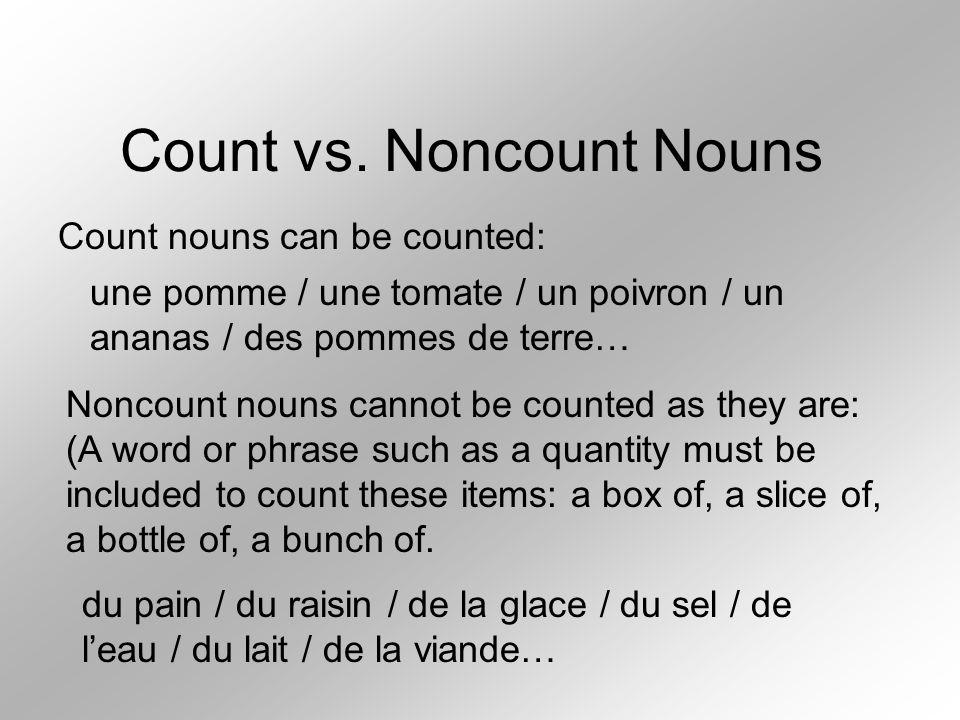 Count vs. Noncount Nouns