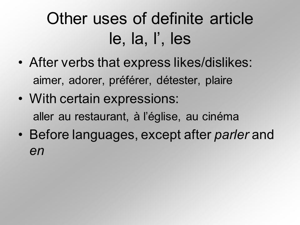 Other uses of definite article le, la, l', les