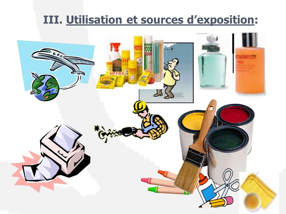 III. Utilisation et sources d'exposition: