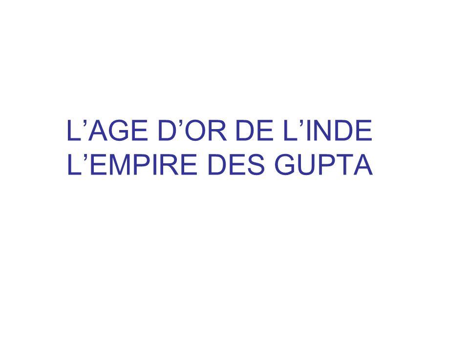 L'AGE D'OR DE L'INDE L'EMPIRE DES GUPTA