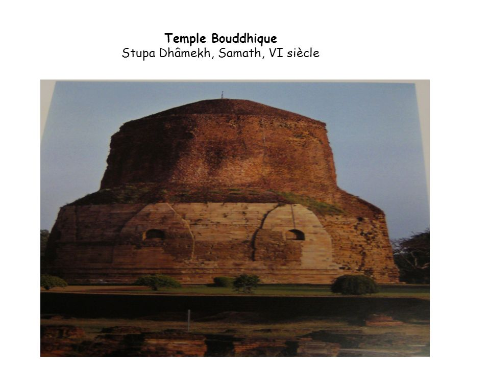 Temple Bouddhique Stupa Dhâmekh, Samath, VI siècle