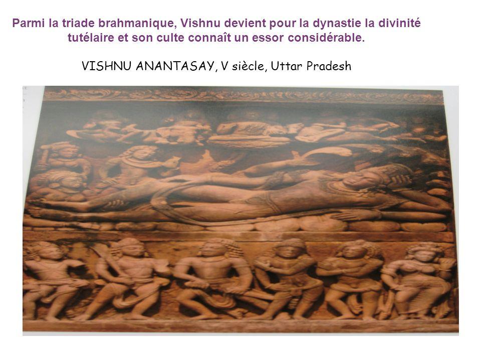 Parmi la triade brahmanique, Vishnu devient pour la dynastie la divinité tutélaire et son culte connaît un essor considérable.