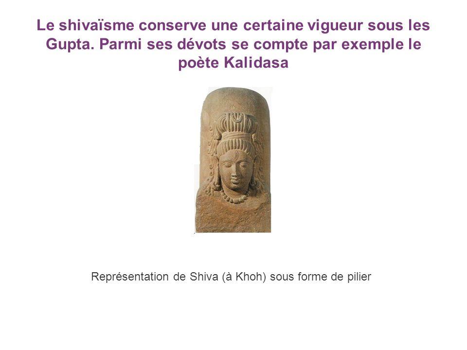 Le shivaïsme conserve une certaine vigueur sous les Gupta