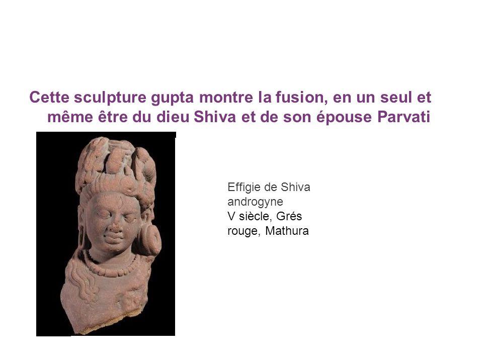 Cette sculpture gupta montre la fusion, en un seul et même être du dieu Shiva et de son épouse Parvati