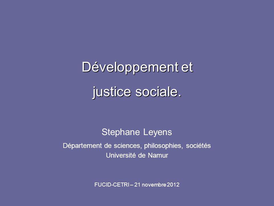 Développement et justice sociale.
