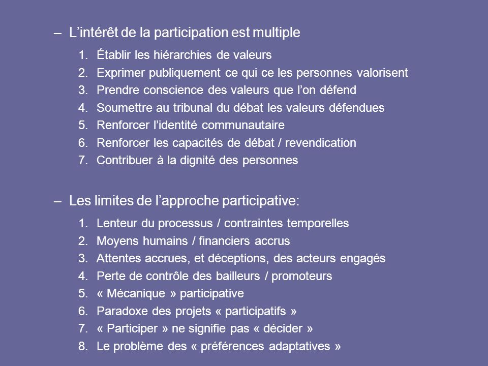 L'intérêt de la participation est multiple