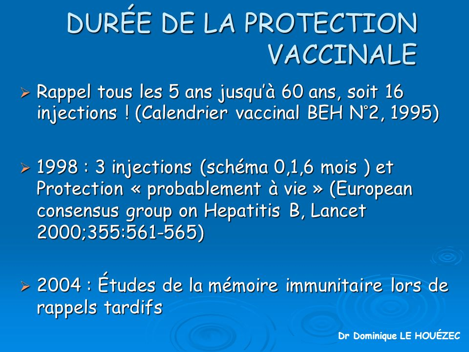 DURÉE DE LA PROTECTION VACCINALE