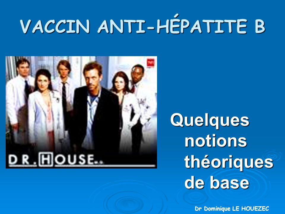 VACCIN ANTI-HÉPATITE B